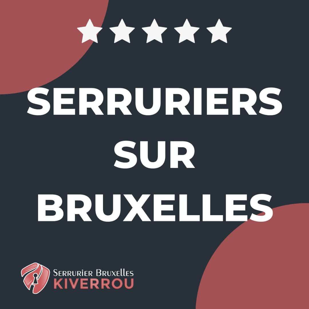 serruriers Bruxelles